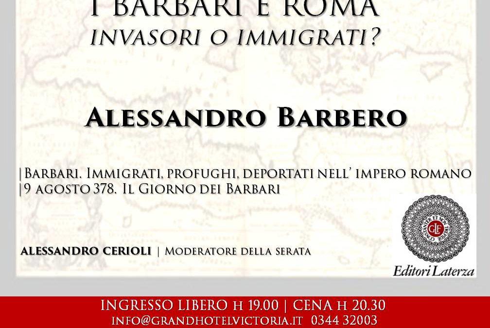 Serata letteraria: I Barbari e Roma, Invasori o Immigrati?
