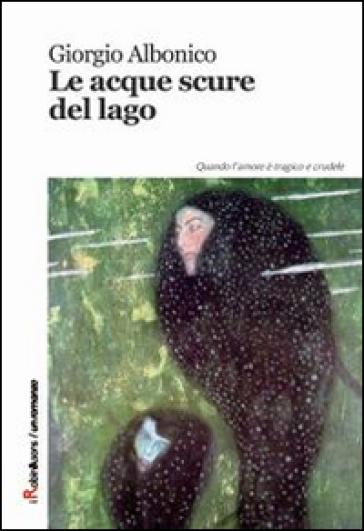 Presentazione letteraria: Le Acque Scure del Lago