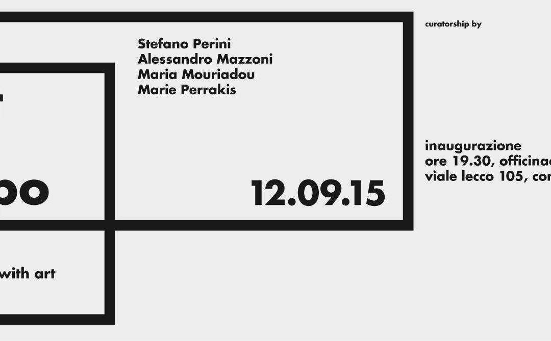 Art in EXPO. Feed the world with Art. 2nd Part. COMO, officinacento5,12.09.2015