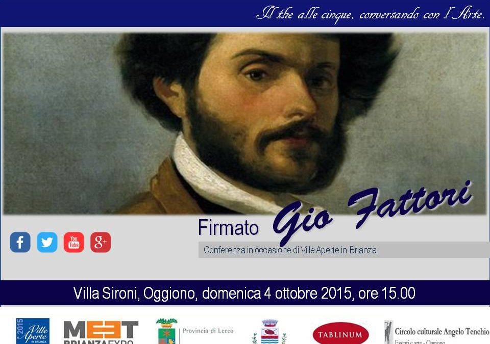Il The alle Cinque, Conversando con l'Arte: Giovanni Fattori